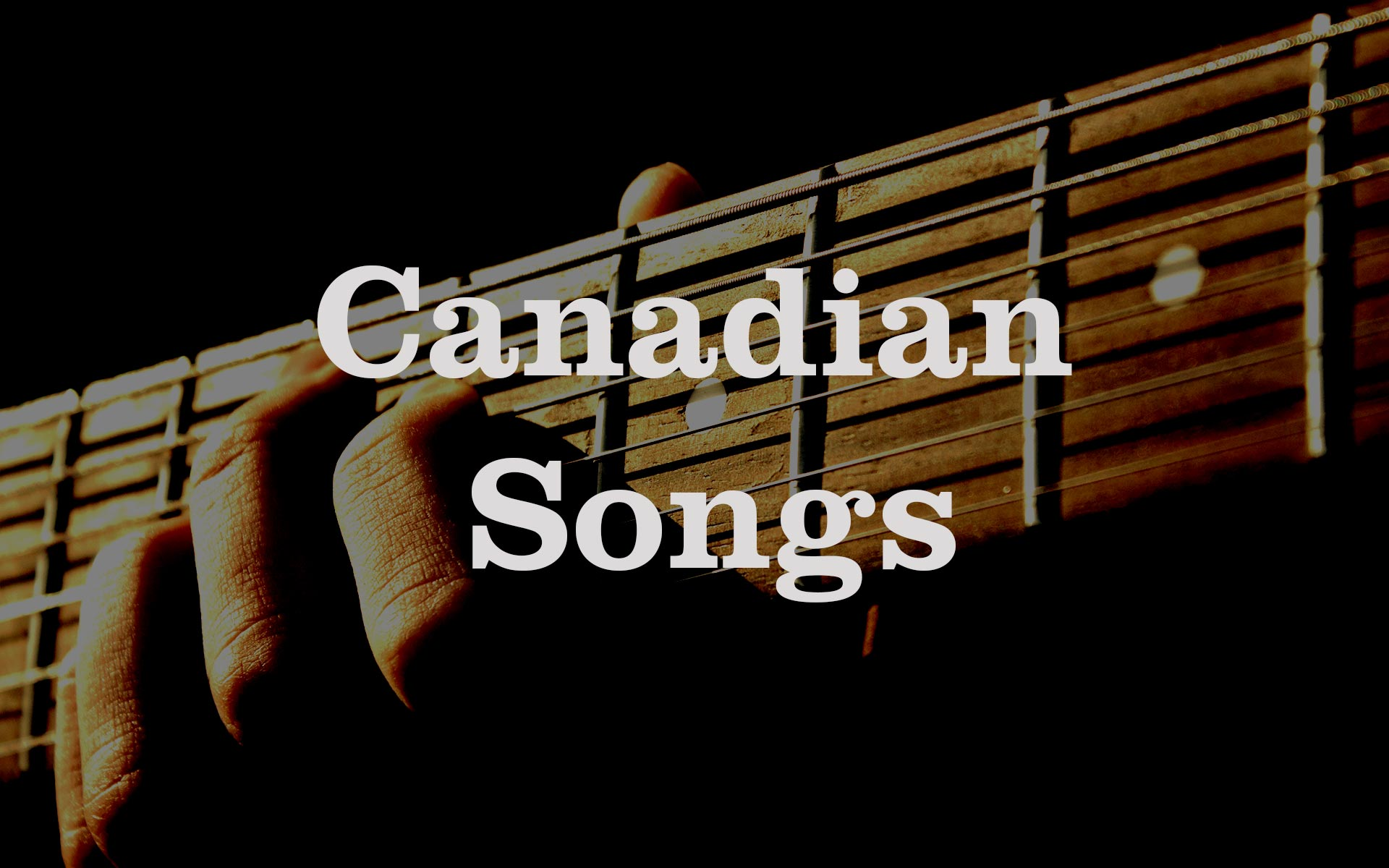 Canadian Songs - title card