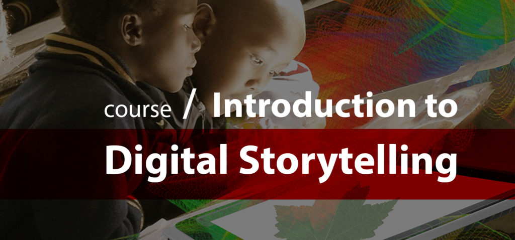 Introduction to Digital Storytelling title card