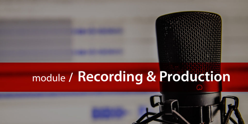 Recording and production module title card