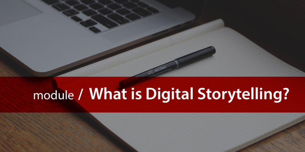 What is digital storytelling module title card