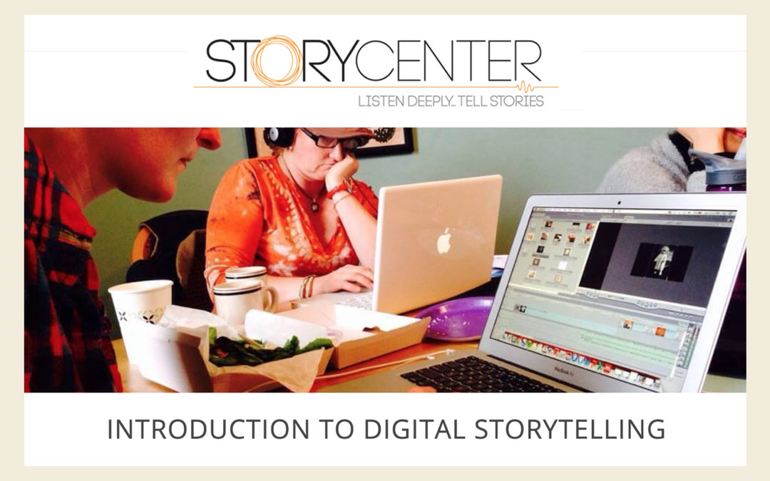 Story Center Webinars on Digital Storytelling 2017
