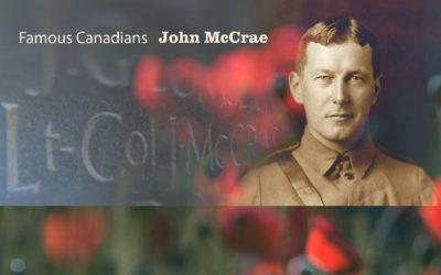 Famous Canadians - John McCrae